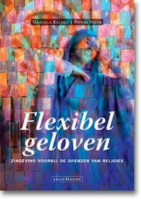 Flexibel geloven - Manuela Kalsky, Frieda Pruim (ISBN 9789490708863)