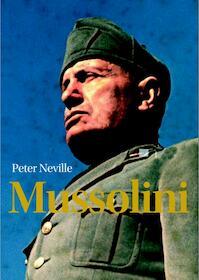 Mussolini - Peter Neville (ISBN 9789085714774)