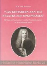 'Van kintsbeen aan ten staatkunde opgewassen' - K.W.J.M. Bossaers (ISBN 9789072627179)