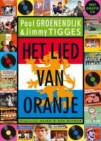 Het Lied van Oranje - J. P. TIGGES Groenendijk (ISBN 9789038827131)