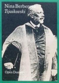 Tsjaikovski - Nina Berberova (ISBN 9789029502320)