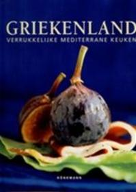 Griekenland. Verrukkelijke mediterrane keuken - Barbara Beckers, Élodie [E.A. Bonnet (ISBN 9783833126260)