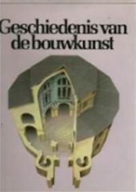 Geschiedenis van de bouwkunst - John Julius Norwich (2nd Viscount), H.M. van Weerdt-schellekens (ISBN 9789061132493)