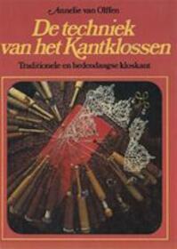 De techniek van het Kantklossen - A. VAN Olffen (ISBN 9789021307398)