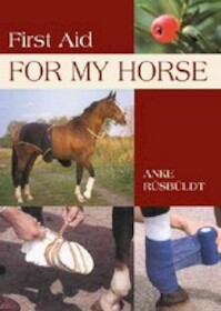 First Aid For My Horse - Anke Rüsbüldt (ISBN 9781592289387)
