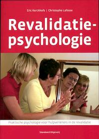 Revalidatiepsychologie - Eric Kerckhofs, Christophe Lafosse (ISBN 9789034193674)