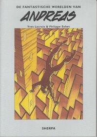 De fantastische werelden van Andreas - Y. Lacroix, P. Sohet (ISBN 9789075504224)