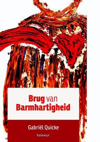 Brug van barmhartigheid - Gabriel Quicke (ISBN 9789085283768)