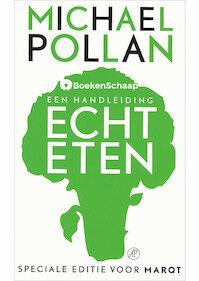 Echt eten - Michael Pollan (ISBN 9789044982923)