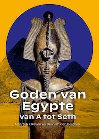 Goden van Egypte, van A tot Seth - Maarten Raven, Ben van den Bercken (ISBN 9789088907272)