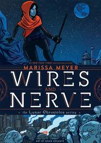 Wires and Nerve - Marissa Meyer (ISBN 9781250078261)