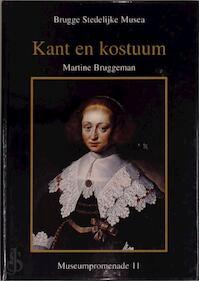 Kant en kostuum - Martine Bruggeman, Stedelijke Musea Brugge