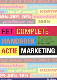 Het complete handboek actiemarketing - Ed van Eunen (ISBN 9789043023443)