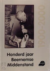 Honderd jaar Beernemse Middenstand - Charles Vanrie, André Zutterman