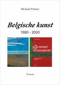 Belgische kunst 1880-2000 - Michael Palmer (ISBN 9789020950595)
