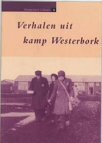 Verhalen uit kamp Westerbork - Dirk Mulder, Ben Prinsen (ISBN 9789023230243)