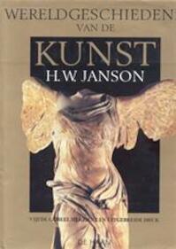 Wereldgeschiedenis van de kunst - Horst Woldemar Janson, Amp, Anthony F. Janson (ISBN 9789026943713)