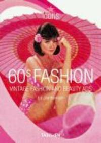 60s fashion - Jim Heimann, Laura Schooling (ISBN 9783822849354)