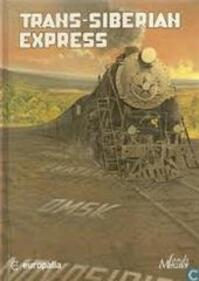 Trans-Siberian Express - B. Peeters; (ISBN 9789061536055)