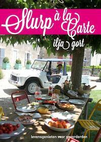 Slurp a la Carte - Ilja Gort (ISBN 9789048822317)