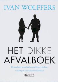 Het dikke afvalboek - Ivan Wolffers (ISBN 9789046803097)