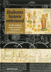 Brabants historie ontvouwd - J. Tigelaar (ISBN 9789065509383)