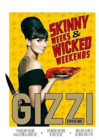 Skinny weeks and wicked weekends - Gizzi Erskine (ISBN 9789000320714)