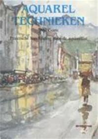 Aquareltechnieken - Will Goris, J. van Leeuwen (ISBN 9789021304625)