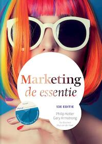 Marketing, de essentie - Philip Kotler, Gary Armstrong (ISBN 9789043033954)