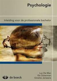 Psychologie: inleiding voor de professionele bachelor - Luc De Man, Els Ockerman, Ginette Janssens (ISBN 9789045536866)