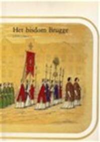 Het bisdom Brugge (1559-1984) - Michel Cloet
