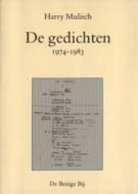 De gedichten / 1974-1983 - Harry Mulisch (ISBN 9789023446514)