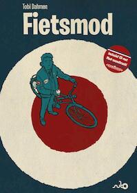 Fietsmod - Tobi Dahmen (ISBN 9789021406060)