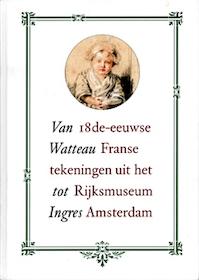 Van Watteau tot Ingres - R.J. te Rijdt (ISBN 9789040088377)