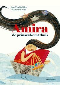 Amira, de prinses komt thuis - Bart Van Nuffelen, Kristina Ruell (ISBN 9789462912571)