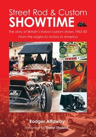 STREET ROD & CUSTOM SHOWTIME - Rodger Attaway (ISBN 9785555555555)