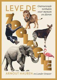 Lang leve de Zoologie! - Arnout Hauben, Lander Deweer (ISBN 9789463103190)