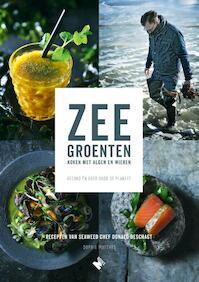 Zeegroenten - Donald Deschagt, Sophie Matthys (ISBN 9789022334904)