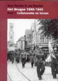 Het Brugse 1940-1945 - Kurt Ravyts, Jos Rondas (ISBN 9789071868429)