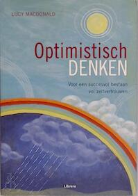 Optimistisch denken - Lucy Macdonald, Nannie Nieland-weits, Elke Doelman (ISBN 9789057644887)