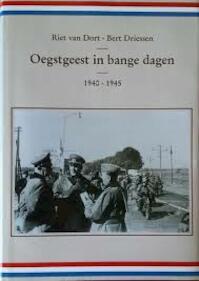 Oegstgeest in bange dagen 1940 - 1945 - Riet van Dort, Bert Driessen (ISBN 9789090075082)