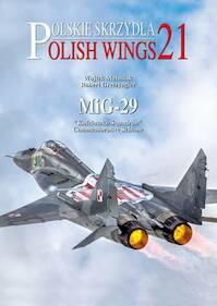 MiG-29 - Robert Gretzyngier, Wojtek Matusiak (ISBN 9788363678647)