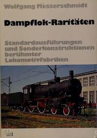 Dampflok-Raritäten - Wolfgang Messerschmidt (ISBN 3440041514)