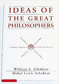 Ideas of the Great Philosophers - William S. Sahakian, Mabel Lewis Sahakian (ISBN 9781566192712)