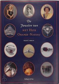 De juwelen van het Huis Oranje-Nassau - René Brus (ISBN 9789060974032)