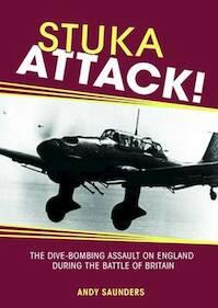 Stuka Attack! - Andy Saunders (ISBN 9781908117359)