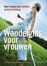 Wandelgids voor vrouwen - Lucy Knight (ISBN 9789022551028)