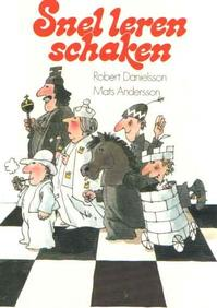 Snel leren schaken - Danielsson (ISBN 9789060575833)