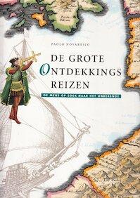 De grote ontdekkingsreizen - Paolo Novaresio, Jelle Ferwerda, John Neuschwander (ISBN 9789062488940)
