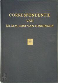 Correspondentie van Mr. M.M. Rost van Tonningen - M.M Rost van Tonningen, David Barnouw (ISBN 9789060118542)